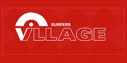 SURFERS Village